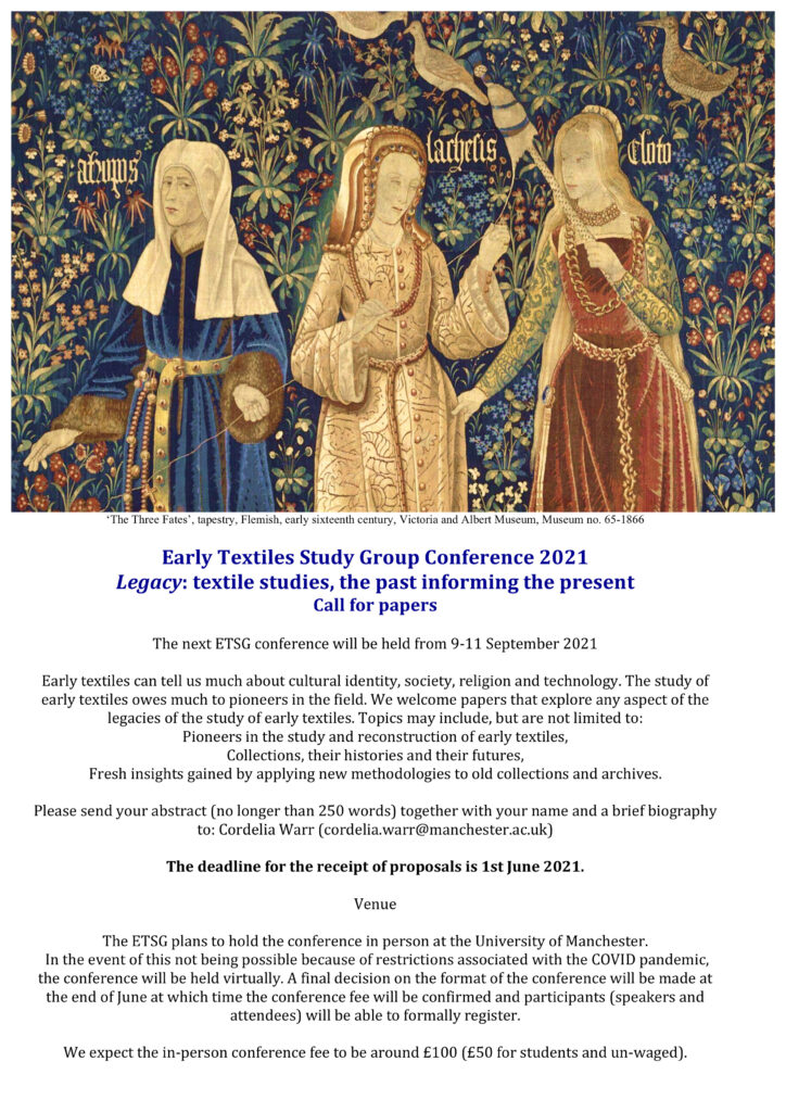 Early Textiles Study Group Conference 2021 leaflet flyer 'Legacy: textile studies, the past informing the present'