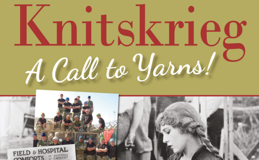 Knitskrieg: A Call to Yarns! And a Reminder