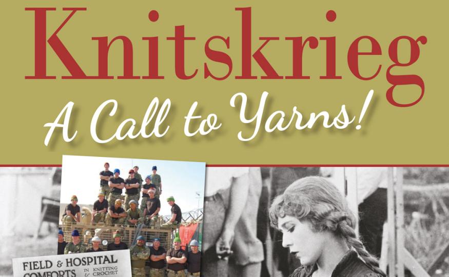 Knitting History Society : Knitskrieg a call to yarns and reminder knitting