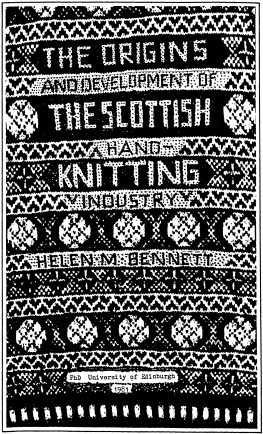 "Cover of Helen Bennett's 1981 doctoral thesis ""The origins and development of the Scottish hand-knitting industry"", University of Edinburgh. Copyright Dr Helen M Bennett."