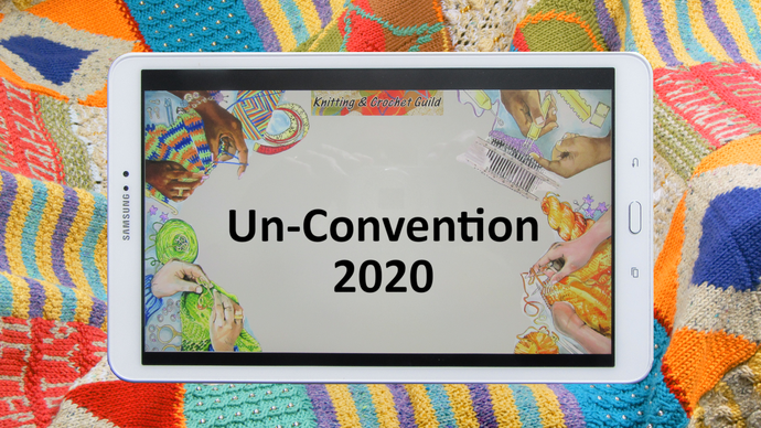 Knitting & Crochet Guild Un-Convention 2020