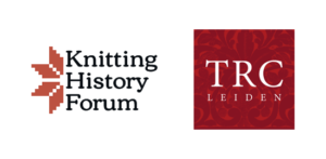 Knitting History Forum & TRC Leiden Conference & KHF AGM 2019