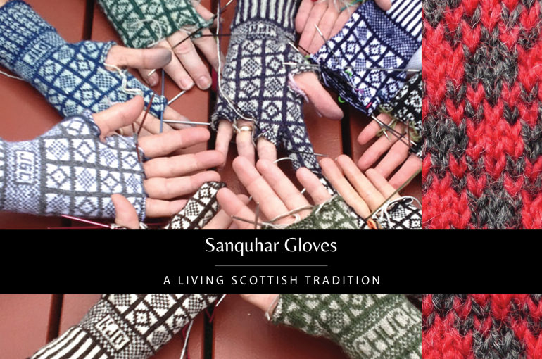 Sanquhar Gloves: A Living Scottish Tradition